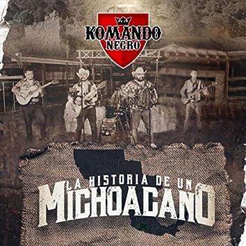 La Historia de un Michoacano