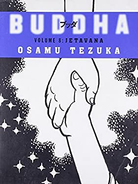 Jetavana (Buddha, Book 8) by Osamu Tezuka (2006-07-03)