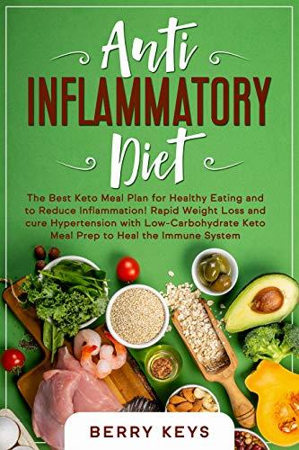 anti inflammatory diet vs a keto diet