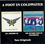 All Around Us + The Second Foot In Coldwater