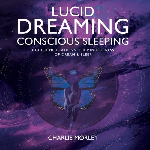Lucid Dreaming, Conscious Sleeping audiobook cover art