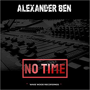 No Time EP