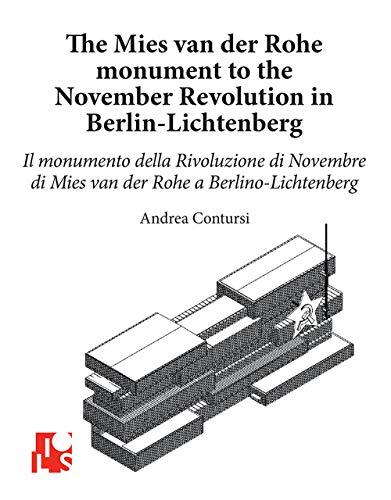 The Mies van der Rohes monument to the November revolution in Berlin Lichtenberg