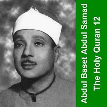 The Holy Quran - Cheikh Abdul Baset 12