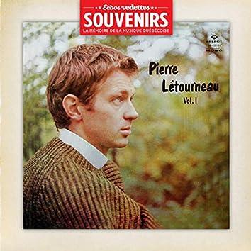 Échos Vedettes Souvenirs: Pierre Letourneau - Volume 1