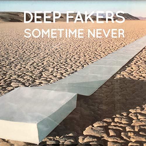 Deep Fakers