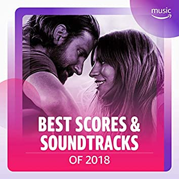 Best Scores & Soundtracks of 2018