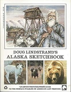 Doug Lindstrand's Alaska Sketchbook