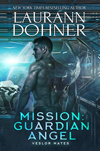 Mission: Guardian Angel (Veslor Mates Book 2) (English Edition)