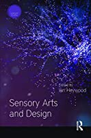 Sensory Arts and Design (Sensory Studies)