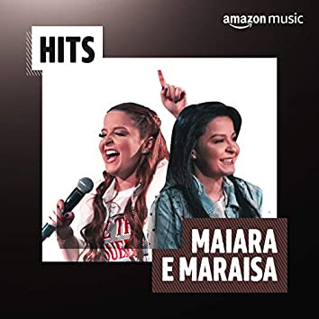 Hits Maiara & Maraisa