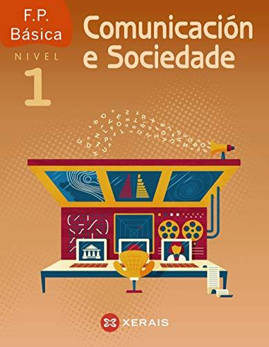 Comunicación e Sociedade I. FP Básica (2019) (LIBROS DE TEXTO - CICLOS FORMATIVOS)
