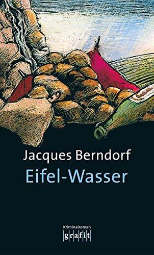 Buchseite und Rezensionen zu 'Eifel-Wasser: Der 10. Siggi-Baumeister-Krimi (Eifel-Krimi)' von  Jacques Berndorf