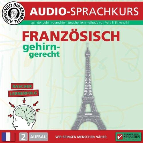 Französisch gehirn-gerecht - 2. Aufbau Titelbild