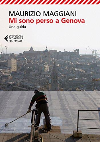 Mi sono perso a Genova: Una guida