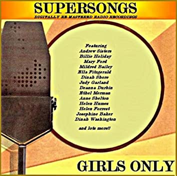 Girls Only (Digitally Re-mastered Radio & Live Recordings)
