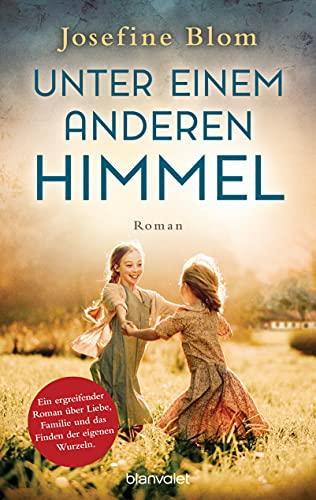 Buchseite und Rezensionen zu 'Unter einem anderen Himmel: Roman' von Josefine Blom