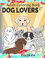 Adult coloring book for dog lovers: Beautiful dog designs