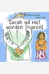 Sarah wil niet worden ingeënt Taschenbuch