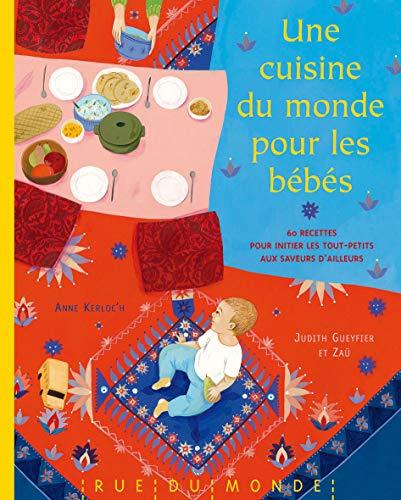 Une cuisine du monde pour les bébés