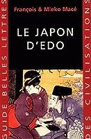 Le Japon D'edo (Guides Belles Lettres Des Civilisations)