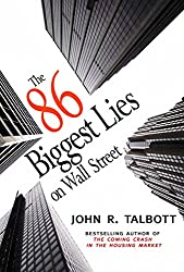 Top 20 best stock market investing books review 2018 talbotts 86 biggest lies on wall street is a good book and an easy read some of the lies are difficult to agree with but on the whole a good insight fandeluxe Choice Image
