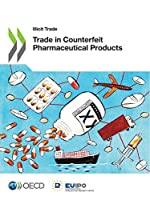 Illicit Trade Trade in Counterfeit Pharmaceutical Products