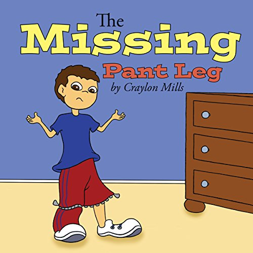 The Missing Pant Leg audiobook cover art