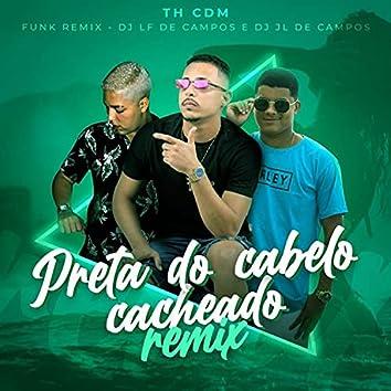 Preta do Cabelo Cacheado (Funk Remix)