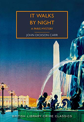 It Walks by Night: A Paris Mystery (British Library Crime Classics) (English Edition)