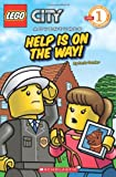 Help is on the Way! (Lego Readers)