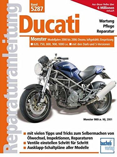 Ducati Monster ab 2000, Einspritzer, luftgekühlt (Reparaturanleitungen)