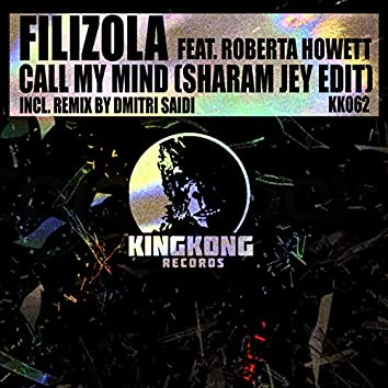 Call My Mind (Sharam Jey Edit)
