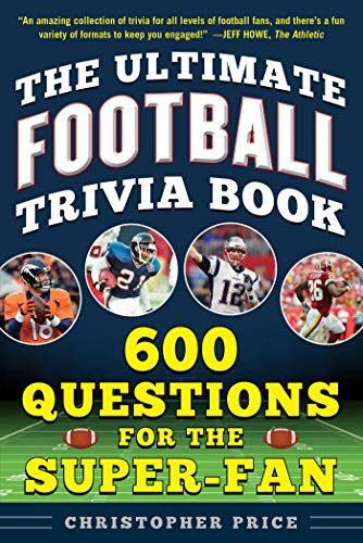 Compare Textbook Prices for The Ultimate Football Trivia Book: 600 Questions for the Super-Fan  ISBN 9781683583400 by Price, Christopher