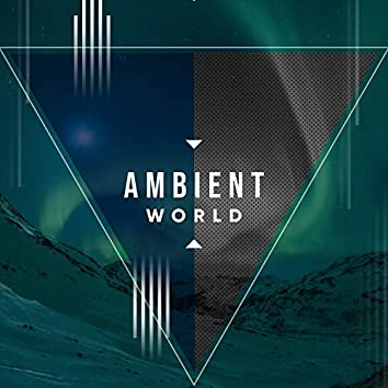 Ambient World, Vol. 3