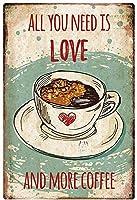 必要なのは愛ともっとコーヒーだけです。 ブリキサインヴィンテージ鉄塗装メタルプレートノベルティ装飾クラブカフェバー。
