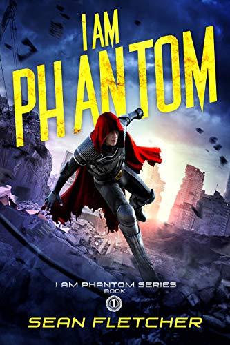 I Am Phantom by Sean Fletcher ebook deal
