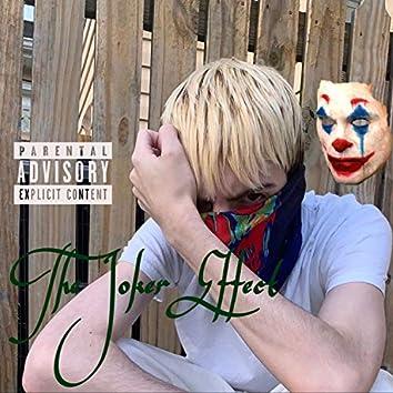 The Joker Effect