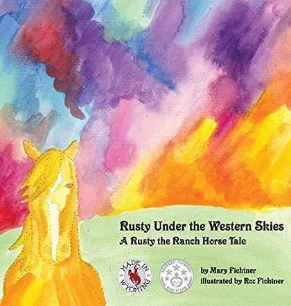 Rusty Under the Western Skies