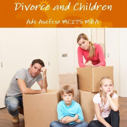 Divorce and Children audiobook cover art