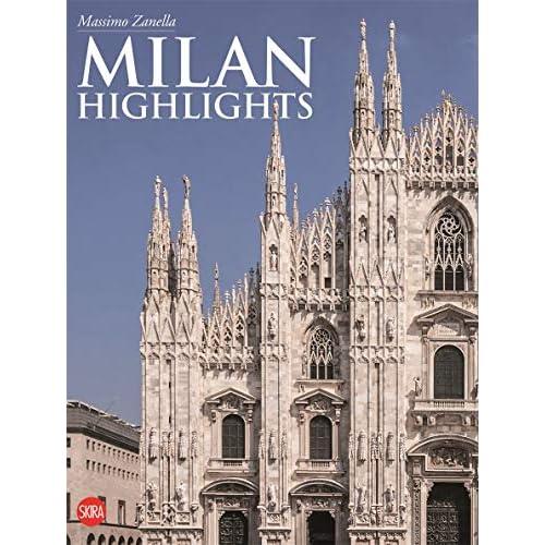 Milano. Higlights. Ediz. inglese [Lingua Inglese]