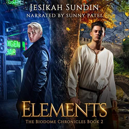 Elements Audiobook By Jesikah Sundin cover art