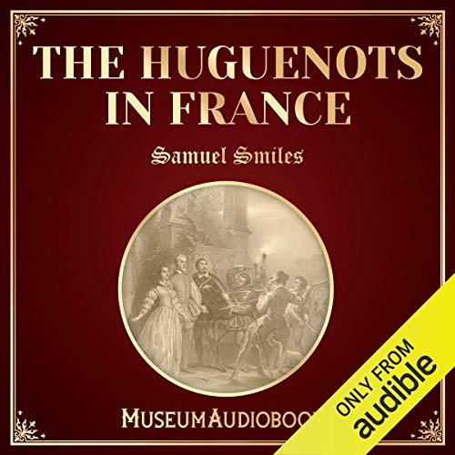 Couverture de The Huguenots in France