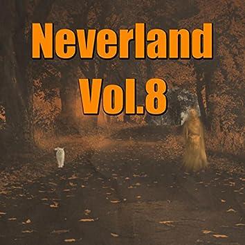 Neverland, Vol. 8