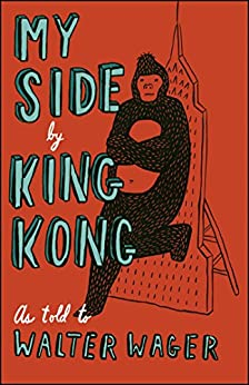 My Side: By King Kong by [Walter Wager]