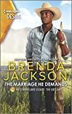The Marriage He Demands: A Passionate Western Romance (Westmoreland Legacy: The Outlaws Book 2)
