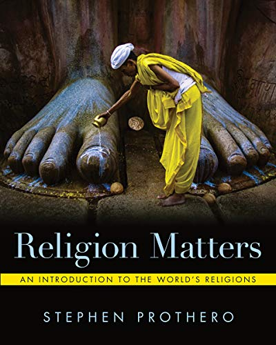 Compare Textbook Prices for Religion Matters 1 Edition ISBN 9780393422047 by Prothero, Stephen