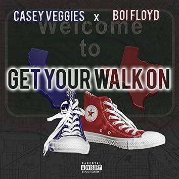 Get Ya Walk On