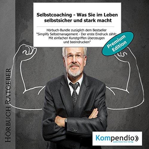 Selbstcoaching (Premium-Edition): Was Sie im Leben selbstsicher und stark macht Titelbild