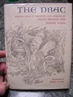 The Drac: French Tales of Dragons and Demons 0684143348 Book Cover